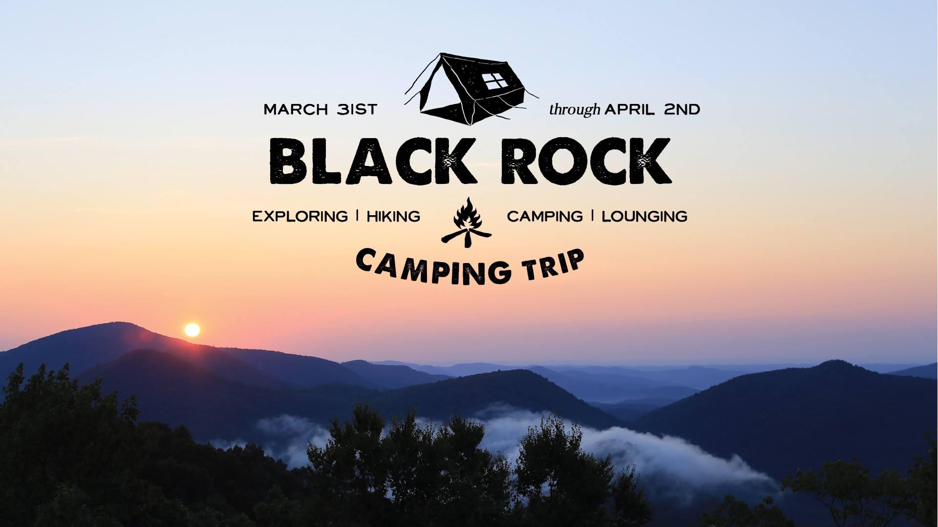 Black Rock Camping Trip